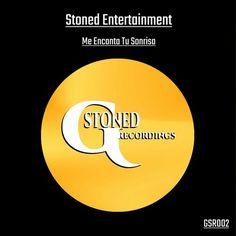 Stoned Entertainment - Me Encanta Tu Sonrisa - http://minimalistica.biz/stoned-entertainment-me-encanta-tu-sonrisa/