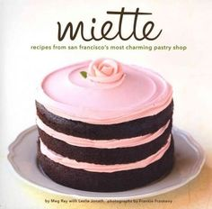 Renowned for beautiful cakes and whimsical confections, Miette Patisserie is among the most beloved of San Francisco's culinary destinations for locals and travelers. Miette's pretty Parisian aestheti