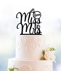 From Miss To Mrs Wedding Cake Topper - Wedding Look