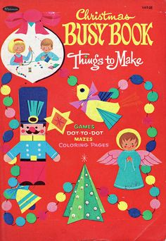 Christmas Busy Book 1970s *1500 free paper dolls for Christmas gifts Arielle Gabriels The International Paper Doll Board also free Asian paper dolls at The China Adventures of Arielle Gabriel *