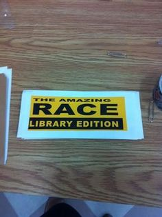 Amazing Race: Library Edition - Step by Step guide on how to run a library program on a small budget