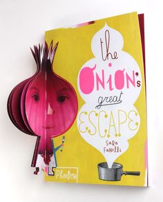 The Onion's Great Escape: The story of one vegetable's survival in an interactive children's book