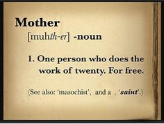 mother ...