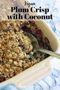 Delicious, vegan and gluten-free plum crisp with coconut makes for a great healthy dessert or breakfast. Easy 45-minute recipe from start to finish! Top with a generous scoop of coconut milk and enjoy! Vegetarian Main Course, Vegetarian Comfort Food, Best Vegetarian Recipes, Vegan Dinner Recipes, Vegan Dinners, Lunch Recipes, Plum Crisp, Happy Kitchen, Coconut Milk