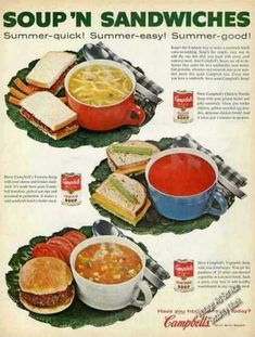 """Campbells """"Soup 'n Sandwiches"""" (1961). I remember the jingle """"Soup 'n Sandwich"""" sung to the tune of """"Love and Marriage"""". But my mind is drawing a blank on one line. """"Soup and Sandwich. Soup and Sandwich. Go together like a ??? and ???. Any time or weather. Soup and sandwich go together."""""""