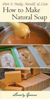 Natural Soapmaking for Beginners - Make, Mould, and Cure ~ Lovely Greens | The Beauty of Country Living