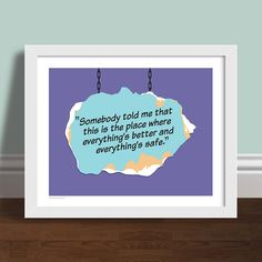 One Tree Hill Quote Somebody Told Me 8 x 10 by OperationPumpkin