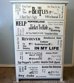 Just a little Creativity: From Drab to Fab! The Beatles Dresser Makeover DIY Mod Podge sealer over vinyl letters mod-podge-rocks Mod Podge Sealer, Diy Mod Podge, Diy Dresser Makeover, Furniture Makeover, Diy Furniture, Decoupage Furniture, Dresser Makeovers, Dresser Ideas, Bedroom Furniture