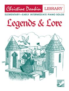 Legends And Lore - Donkin - Elementary/Early Intermediate Piano - Book