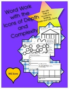 These GENERIC worksheets can be used with ANY words  Perfect for: Daily 5 or Daily 3 Weekly Vocabulary Weekly Spelling Greek and Latin Roots  These are designed using the Icons of Depth and Complexity Big Idea Unanswered Questions Language of the Discipline Patterns Details  Knowledge of the Icons are not necessary to use the worksheets.