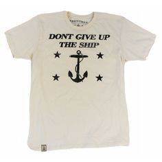 Dont Give Up The Ship: Men's Organic Fine Jersey Short Sleeve T-Shirt in Unbleached Natural