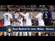 Highlights & Best Moments - Real Madrid clinches second win of 2015 Champions Cup - 27/07 - Inter de Milan 0 x 3 R. Madrid
