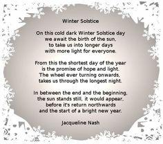 Poem: Winter Solstice (Yule) by Jacqueline Nash Winter Solstice Poems, Summer Solstice, 1st Day Of Winter, Dark Winter, Yule Celebration, Celebration Quotes, Poems About School, School Poems, Nature Poem