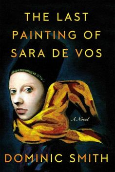 The Last Painting of Sara De Vos--to read