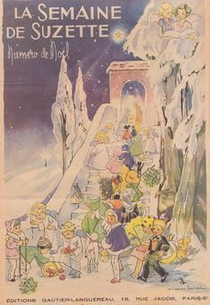 NOEL NUMBER Illustrator Manon (Marie Antoinette Aline Jacqueline) Iessel , born in Reims on July 4, 1909 and died in Orsay on October 30, 1985 , was a popular illustrator from the 1930s to the 1970s . She was also one of the first to make books in French. She illustrated many novels for youth signed by the Countess of Ségur (The Little Girls Models, Holidays), Mad. H. Giraud (the Sir Jerry Detective series), She drew comics for the Week of Suzette and Bernadette in the 1950s.