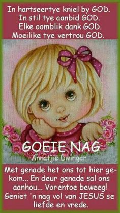 Good Morning Image Quotes, Good Night Quotes, Bible Emergency Numbers, Evening Greetings, Afrikaanse Quotes, Goeie Nag, Special Quotes, Day Wishes, Kids Education