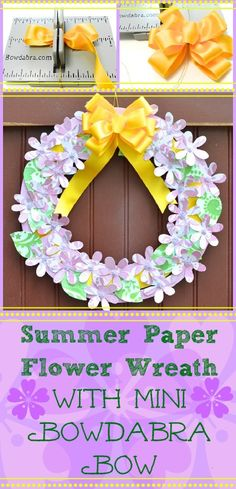 Summer Paper Flower Wreath with a Mini Bowdabra Bow
