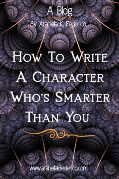 How DO you write a character who's smarter than you? Well, it's not as hard as you may think. You don't have to be a theoretical genius in order to write one. Creative Writing Tips, Book Writing Tips, Writing Words, Writing Quotes, Fiction Writing, Writing Resources, Writing Help, Writing Skills, Writing Fantasy