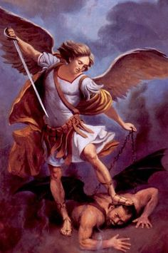 St. Michael the Archangel, defend us in battle. Be our defense against the wickedness and snares of the Devil. May God rebuke him, we humbly pray, and do thou, O Prince of the heavenly hosts, by the power of God, thrust into hell Satan, and all the evil spirits, who prowl about the world seeking the ruin of souls. Amen..
