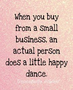Small business, small business quotes, small business saturday, mary kay, y Quotes Dream, Life Quotes Love, Best Success Quotes, Best Quotes, Care Quotes, Quotes Quotes, Food Quotes, Daily Quotes, Body Shop At Home