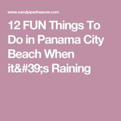 12 FUN Things To Do in Panama City Beach When it's Raining