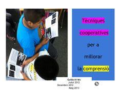 tcniques-cooperatives-per-a-treballar-la-comprensi by Guida Allès Pons via Slideshare
