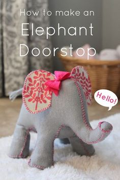 "This little ""How to make an Elephant doorstop"" idea is just too sweet. We LOVE LOVE LOVE homemade gifts and anything to put in the children's room or nursery is simply adorable. I think that this little elephant doorstop would be…"