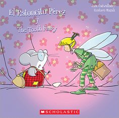 El Ratoncito Pérez y the Tooth Fairy