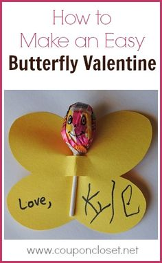 How to Make a Butterfly Valentine  - this is a very easy homemade valentines for kids idea