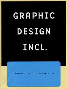 Emigre: Issue 53 Emigre Magazine, Editorial Design, Vintage Designs, Branding, Cards Against Humanity, Graphic Design, Brand Management, Identity Branding, Visual Communication