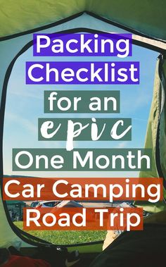 Packing checklist for a one month camping road trip - what to pack for car camping in National Parks
