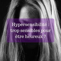 Hypersensibilité : trop sensibles pour être heureux ? L'hypersensibilité désigne une sensibilité plus haute que la moyenne, provisoirement ou durablement, voire « exagérée ou extrême » Elle toucherait de 15 à 20% de la population selon Dr Elaine Aron, spécialiste du sujet et auteure du livre  « Ces gens qui ont peur d'avoir peur« . L'hypersensibilité se caractérise par 4 termes dont l'acronyme en anglais est DOES. Les voici... (+ test et vidéo) Am I Depressed, Coaching Questions, Meditation, Dealing With Depression, Postpartum Depression, Positive Attitude, Healer, Perception, Zen