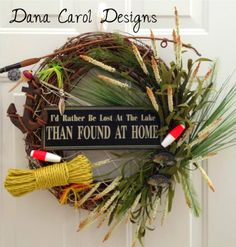 Lake House Wreath - Rustic! Get the sign at hobby lobby