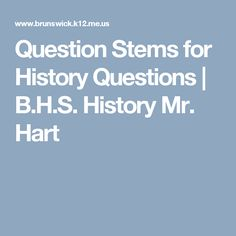 Question Stems for History Questions Question Stems, Teaching, This Or That Questions, History, Words, Historia, Education, Horse, Onderwijs