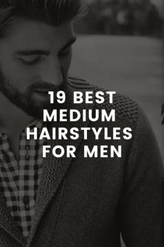 19 Medium Men's Hairstyles You Can Try In 2020 – LIFESTYLE BY PS Classic Mens Hairstyles, Mens Hairstyles Fade, Men's Hairstyles, Haircuts, Medium Hair Styles, Short Hair Styles, Beard Styles For Men, Hair Game, Classic Man