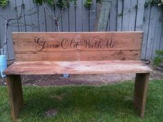 pinterest grow old with me bench | Grow old with me