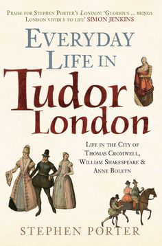 New Paperback - Life in the Tudor metropolis for both commoner and king alike. Everyday Life in Tudor London vividly recreates this colourful city.