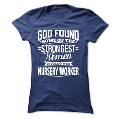 Im a Nursery Worker T Shirt, Hoodie, Sweatshirt