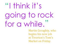 More quotes via @The Herald News Martin Geraghty on the opening of #Tiverton's Tom's Market.