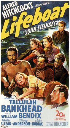 Lifeboat; 1944; Alfred Hitchcock; Tallulah Bankhead; William Bendix; Walter Slezak; Mary Anderson; John Hodiak; Henry Hull; Heather Angel; Hume Cronyn; Canada Lee; ) / Movie Poster