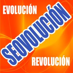 seovolucion,seo,evolucion,revolucion