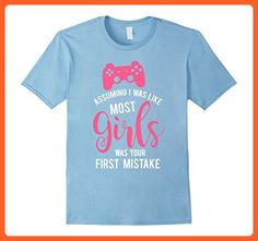 Mens Assuming I Was Like Most Girls Was Your Mistake Gamer Tee  Medium Baby Blue - Gamer shirts (*Partner-Link)