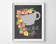 But First Coffee - Free Printable (by Burlap + Blue)