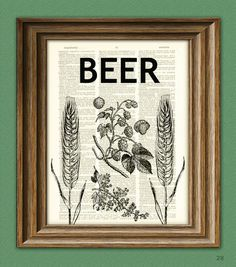 Hops, Barley, and Beer beautifully upcycled dictionary page book art print. $7.99, via Etsy.