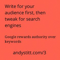 Episode 3 of Bite Size Marketing for Entrepreneurs talks about writing content for your audience first, then tweaking it for search engines. Google's algorithms now reward authority, and the only way to gain it is by writing for your audience. #marketing #entrepreneur #startup