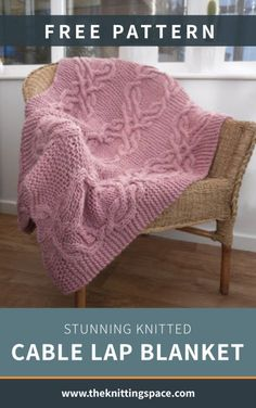 Looking for an impressive handmade housewarming present? Try your hands on this stunning knitted cable lapghan, perfect as an accent blanket for any room. This pattern includes a free tutorial on Making Knitted Cables.| Discover over 3,500 free knitting patterns at theknittingspace.com #knitpatternsfree #easyknittingprojects #knittingforbeginners #housewarmingpresents #handmadegifts #DIY #springknittingprojects #springknittingpatterns #springknit Dishcloth Knitting Patterns, Knitted Afghans, Free Knitting, Baby Knitting, Crochet Quilt Pattern, Crochet Blanket Patterns, Cable Knit Blankets, Throw Blankets, Easy Knitting Projects