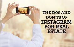 Enhance your real estate social media strategy by using Instagram for business ... but just be sure to follow these essential dos and don'ts. http://plcstr.com/1J8bOG9 #realestate #instagram