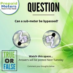Question 5: Can a sub-meter be bypassed?