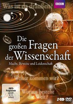 Die großen Fragen der Wissenschaft - Macht, Beweise und Leidenschaft [2 DVDs]