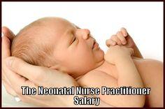 The Neonatal Nurse Practitioner Salary
